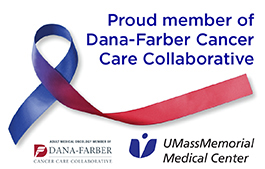 UMass Memorial Medical Center and the Dana Farber Collaborative